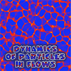 Dynamics of Particles in Flows: Fundamentals and Applications