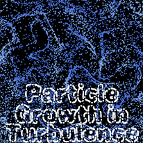 Particle Growth in Turbulence [postponed]